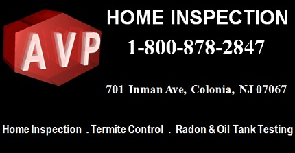 AVP Home Inspection: 1-800-878-2847; 701  Inman Ave,  Colonia,  NJ 07067; Termite and Past Control, Termite Damage Repairs, Radon Testing, Oil Tank Testing, Lead Pain Asbestos